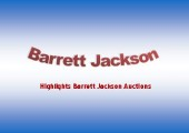 Barrett Jackson Timeline 2016 through 1971