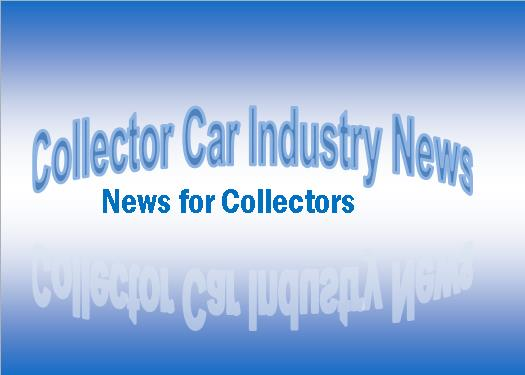Where To Go & What To Know COLLECTOR CAR INDUSTRY NEWS STYLE